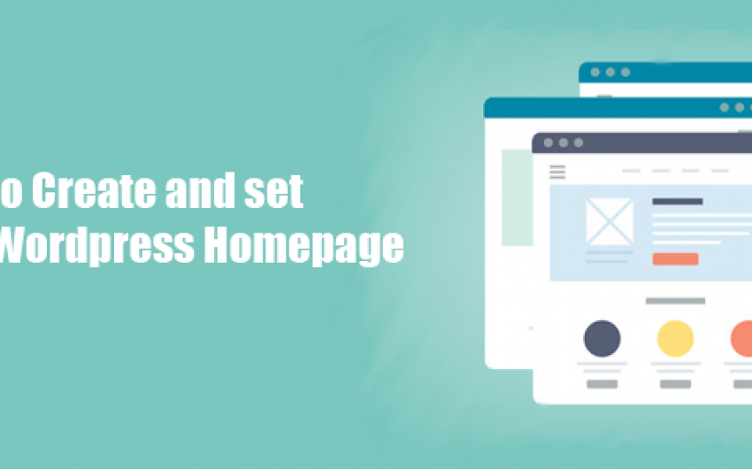 How to Create and set a Custom WordPress Homepage